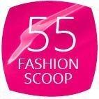 55 Fashion Scoop